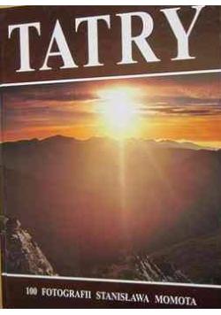Tatra. 100 fotografii Stanisława Momota