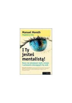I Ty jesteś mentalistą!