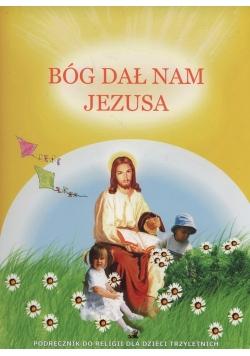 Bóg dał nam Jezusa Podręcznik