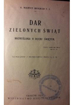 Dar Zielonych Świąt , 1924 r.