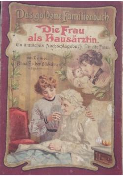 Die Frau als Kausarztin ,1911r.