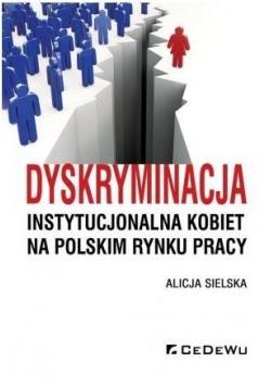 Dyskryminacja instytucjonalna kobiet na polskim...