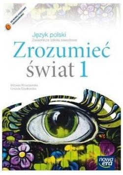 J. Polski ZSZ 1 Zrozumieć świat Podr.2015 NE