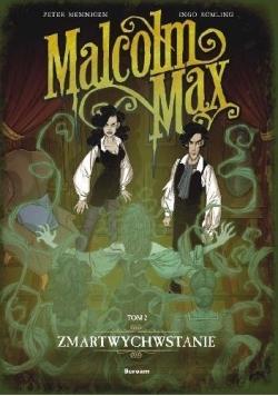 Malcolm Max T.2 Zmartwychwstanie