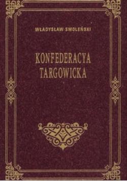 Konfederacya Targowicka, reprint z 1903r