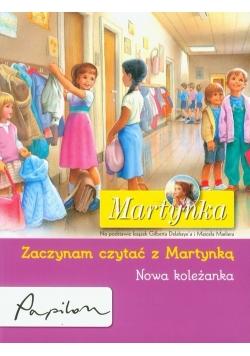 Martynka Zaczynam czytać z Martynką Nowa koleżanka