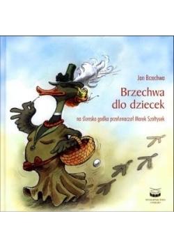 Brzechwa dlo dziecek/Brzechwa dzieciom (w. śląska)