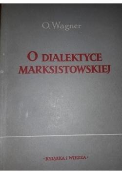 O dialektyce marksistowskiej