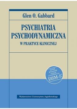 Psychiatria psychodynamiczna w praktyce... Wyd.II