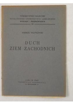 Duch ziem zachodnich, 1947 r.