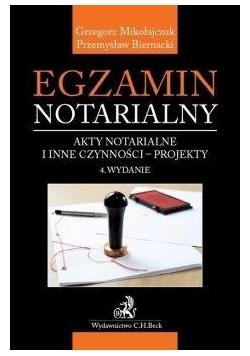 Egzamin notarialny. Akty notarialne i inne... w.4