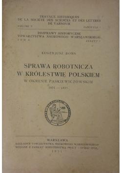 Sprawa robotnicza w Królestwie Polskim, 1931r.
