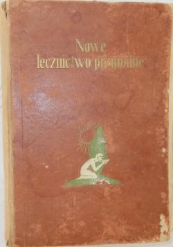 Nowe lecznictwo przyrodne, Tom II, 1930 r.