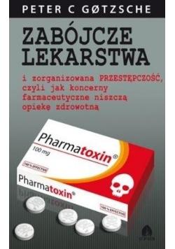 Zabójcze lekarstwa i zorganiz. przest...