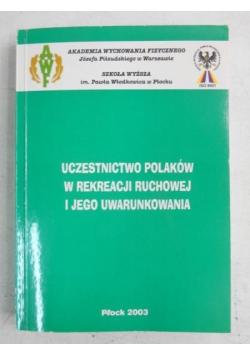 Uczestnictwo Polaków w rekreacji ruchowej i jego uwarunkowania