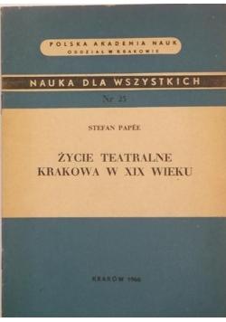 Życie teatralne Krakowa w XIX wieku