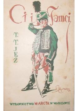 Ci i tamci, cz. I, 1930 r.