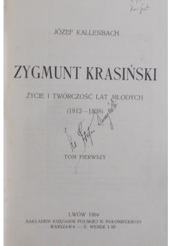 Zygmunt Krasiński życie i twórczość lat młodych , 1904 r.