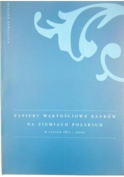 Papiery wartościowe banków na ziemiach polskich