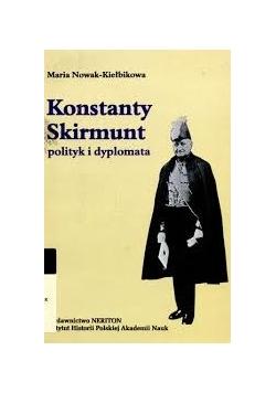 Konstanty Skirmunt polityk i dyplomata
