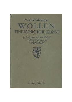 Wollen eine konigliche kunst , 1916r