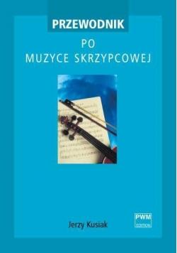 Przewodnik po muzyce skrzypcowej PWM