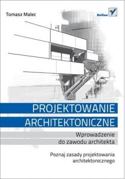 Projektowanie architektoniczne. Wprowadzenie...