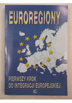 Euroregiony, pierwszy krok do integracji europejskiej