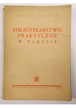 Bibliotekarstwo praktyczne w zarysie, 1945 r.