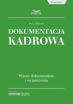 Dokumentacja kadrowa Wzory dokumentów i wyjaśnienia