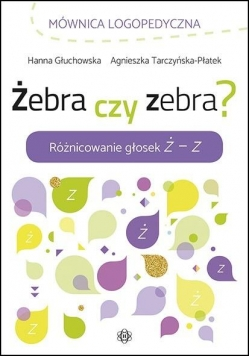 Żebra czy zebra? Różnicowanie głosek Ż - Z