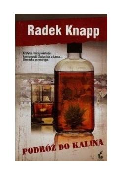 Podróż do Kalina, Nowa