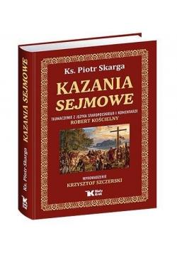 Kazania Sejmowe.Ks.Piotr Skarga