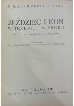 Jeździec i koń w terenie i skoku: metody przygotowania i zaprawy, 1936 r