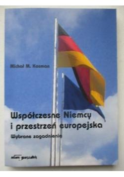 Kosman Michał M. - Współczesne Niemcy i przestrzeń europejska