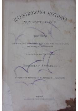 Illustrowana Historya Najnowszych Czasów, t.II, ok.1903