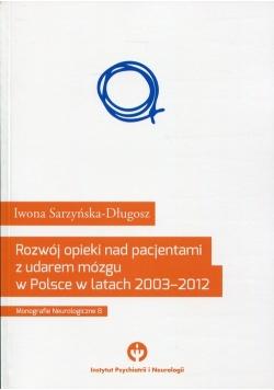 Rozwój opieki nad pacjentami udarem mózgu w Polsce w latach 2003-2012
