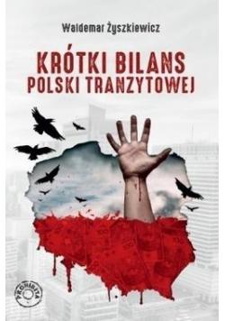 Krótki bilans Polski tranzytowej