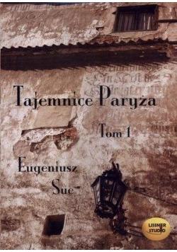 Tajemnice Paryża T.1 audiobook