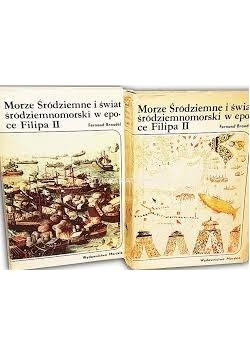 Morze Śródziemne w epoce Filipa II Tomy I-II