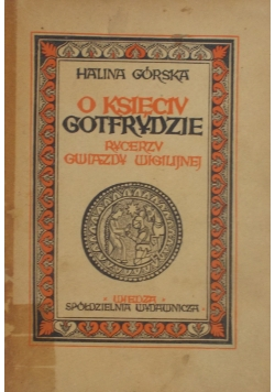 O księciu Gotfrydzie- rycerzu gwiazdy wigilijnej, 1948 r.