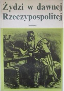 Żydzi w dawnej Rzeczypospolitej