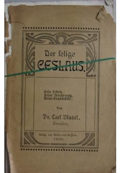 Der selige Ceslaus, 1909 r.