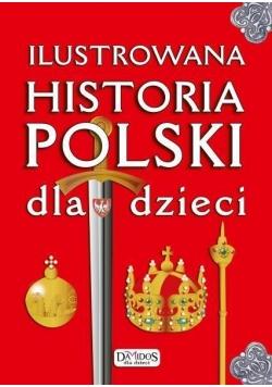 Ilustrowana historia Polski dla dzieci