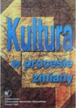 Kultura w procesie zmiany