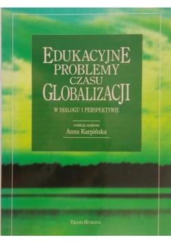 Edukacyjne problemy czasu globalizacji
