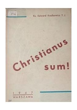 Christianus sum!, 1947 r.