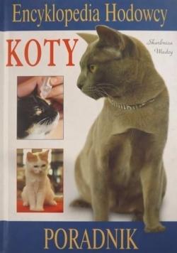 Encyklopedia hodowcy. Koty