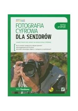Fotografia cyfrowa dla seniorów