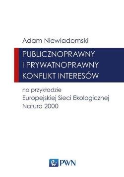 Publicznoprawny i prywatnoprawny konflikt interesów na przykładzie Europejskiej Sieci Ekologicznej N